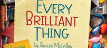 Every Brilliant Thing to open Fire Exit Theatre's 17th Season Oct 17-21
