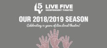 Every Brilliant Thing to open Live Five Theatre's 15th Season Oct 4-14