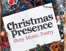 Christmas Presence – Dec 7