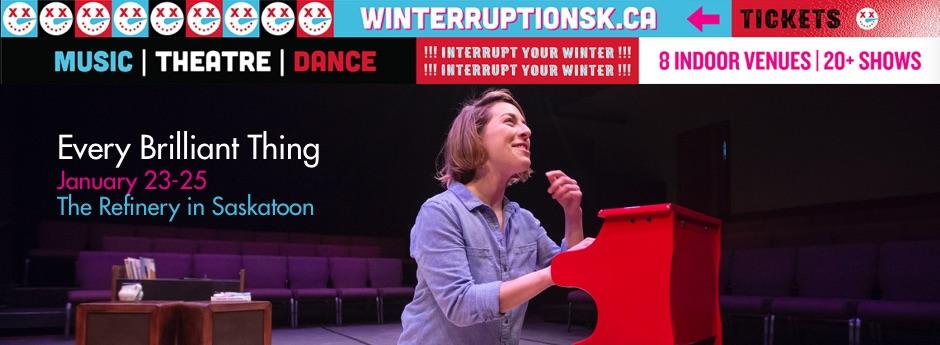 Every Brilliant Thing January 23-25 at Winterruption Saskatoon