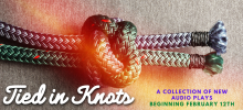 Stream on demand our TIED IN KNOTS audio dramas